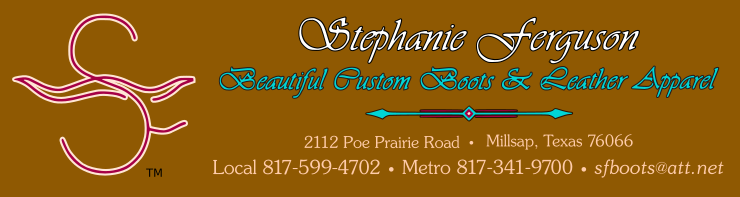 Stephanie Ferguson — Beautiful Custom Boots and Leather Apparel